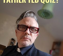 "New Idea – "" Father TED "" Streamed Live Quiz Show"
